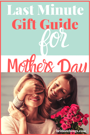 Lazy Girls Guide to Last Minute Mother's Day Gift's